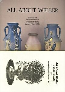 Weller Art Pottery – History Types Signatures Marks / Scarce Book + Values