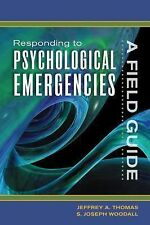 Responding to Psychological Emergencies: A Field Guide-ExLibrary
