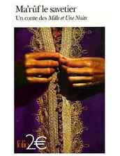 Livre neuf Gallimard Folio Ma'rûf le savetier Un conte des Mille et une nuits