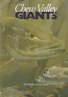 WAKEFORD PHIL PIKE FISHING BOOK CHEW VALLEY GIANTS paperback LIMITED signed NEW