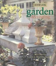 Country Living Garden Decorating: Accents for Outdoors