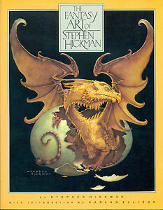 HICKMAN, The fantasy art of Stephen Hickman. The Donning Company 1989