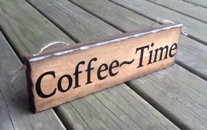 COFFEE~TIME Handmade Rustic Primitive Country Farmhouse Hanging Wall Wood Sign
