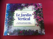 LE JARDIN VERTICAL  / CAROLINE BOISSET