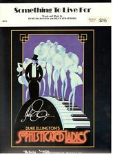 "DUKE ELLINGTON ""SOMETHING TO LIVE FOR"" SHEET MUSIC-SOPHISTICATED LADIES-1939-NEW"