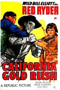 RED RYDER in CALIFORNIA GOLD RUSH cowboys and indians COLLECTORS RARE 24X36