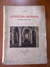 G. T. Rivoira ARCHITETTURA MUSULMANA 1° ed. Hoepli 1914