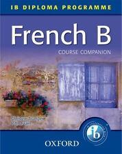 French B Course Companion: IB Diploma Programme (I