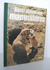 █ AINSI VIVENT LES MAMMIFERES par Maurice Burton éd° Elsevier Séquoia 1976 █
