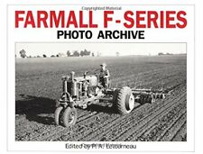 Farmall F Series Photo Archive: The Models F-12, F-14, F-20 and F-30 by Letou…