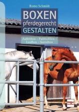 Boxen pferdegerecht gestalten von Romo Schmidt (2017, Taschenbuch)