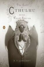 The Call of Cthulhu and Other Weird Stories: Penguin Classics Deluxe Edition
