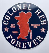 "OLE MISS REBELS COLONEL REB FOREVER 17.5"" ROUND METAL SIGN MISSISSIPPI SMACK"