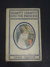 HUMPTY DUMPTY AND THE PRINCESS : Childrens Stories / Tales / Fairy Tales / 1907