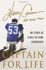Captain for Life: My Story as a Hall of Fame Lineb