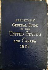 "APPLETONS ""GENERAL GUIDE TO THE UNITED STATES AND CANADA 1882"