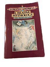Creative Mythology (The Masks of God, Volume Iv) - Paperback - Good
