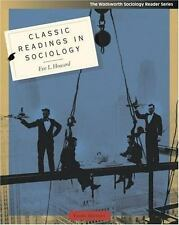 Classic Readings in Sociology by Eve L. Howard (2004, Paperback) ISBN 0534609759