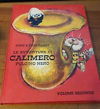 LIBRO LE AVVENTURE DI CALIMERO - PULCINO NERO - NINO E TONI PAGOT N.2 LN-2