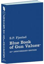 40th Edition Blue Book Of Gun Values S.P. Fjestad