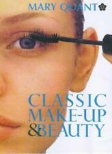 Classic Make-Up & Beauty Book,Mary Quant,Louise Elliott