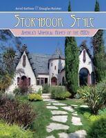 Storybook Style: America's Whimsical Homes of the 1920s, , Gellner, Arrol, Accep