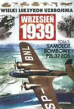 WW2 POLISH ENCY OF WEAPONS 1939   WW2 POLAND PZL P.37 LOS ELK BOMBER POLISH AF