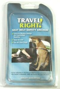 Travel Right Seat Belt Safety Anchor All Size Dogs Click-In Buckle MADE IN USA