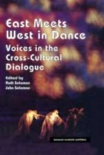 East Meets West in Dance: Voices in the Cross-Cultural Dialogue (Chore-ExLibrary