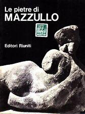 MAZZULLO - Grand Paule-Marie (prefazione di), Le pietre di Mazzullo