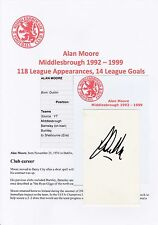 ALAN MOORE Middlesbrough 1992-1999 mano originale firmato TAGLIO / CARD