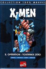 MARVEL 100%  : X MEN  N° 2  OPERATION TOLERANCE ZERO    PANINI  COMICS