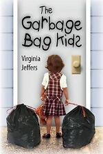 NEW The Garbage Bag Kids by Virginia Jeffers
