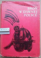 Broń w dawnej Polsce - Z. Żygulski (Armour & Weapons of ancient Poland)