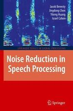Noise Reduction in Speech Processing: By Jacob Benesty, Jingdong Chen, Yiteng...