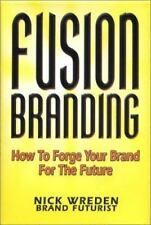FusionBranding: How To Forge Your Brand for the Future