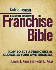 Franchise Bible 7E: How to Buy a Franchise or Franchise Your Own Busin-ExLibrary
