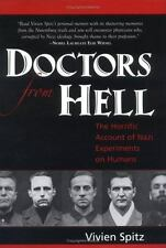 """VERY GOOD COND"" Doctors from Hell by VIVIEN SPITZ (2005) HARDCOVER"