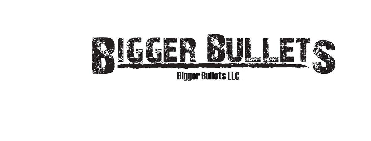 biggerbulletsllc