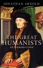 Very Good, The Great Humanists: European Thought on the Eve of the Reformation,