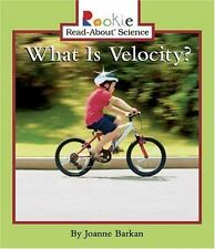 Rookie Read-About Science Ser. Physical Science Ser.: What Is Velocity? by...