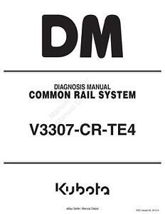 KUBOTA COMMON RAIL SYSTEM DIAGNOSIS MANUAL V3307-CR-TE4 REPRINTED 2013 EDITION