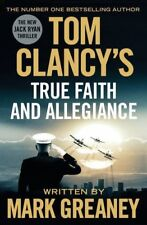 Tom Clancy's True Faith and Allegiance,Mark Greaney