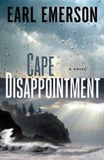 Cape Disappointment by Earl Emerson (2009, Hardcover)