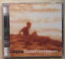 Alpha - Come From Heaven (CD, Virgin, 1997)