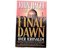 VG! Final Dawn Over Jerusalem by John Hagee Paperback