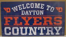 """DAYTON FLYERS WELCOME TO FLYERS COUNTRY WOOD SIGN 13""""X24'' NEW WINCRAFT"""