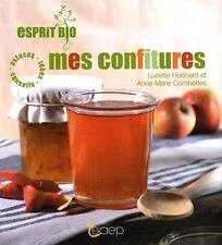 Mes confitures - Lucette Hoisnard - Anne-Marie Combettes - Neuf