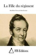 La Fille du Régiment by Jules-Henri Vernoy De Saint-Georges (2015, Paperback)