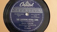 Pinto Colvig - 78rpm single 10-inch – Capitol #77-3008  Laughing Hyena Song